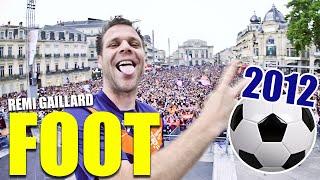 FOOT 2012 (REMI GAILLARD) thumbnail