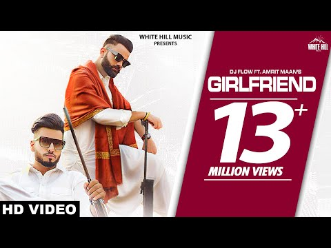 Girlfriend Lyrics | AMRIT MAAN Mp3 Song Download