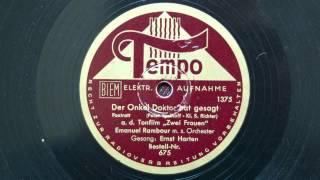 Der Onkel Doktor hat gesagt...(Emanuel Rambour - Erwin Hartung), 1939