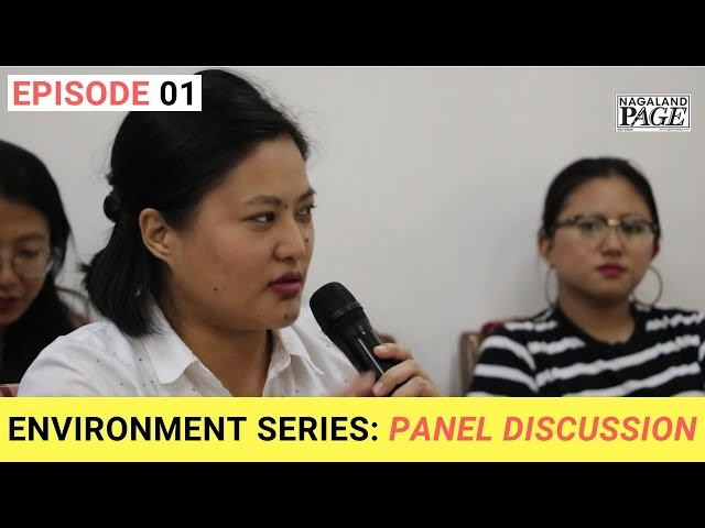 Environment Series: Panel Discussion (EP-01)