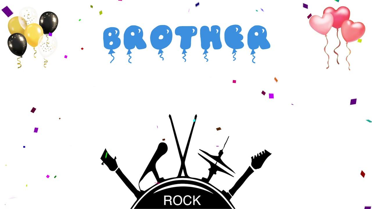 Brother Birthday Song – Happy Birthday Brother (Rock Version)