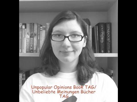 Unpopular Opinions / Unbeliebte Meinungen I TAG - 2016 Edition