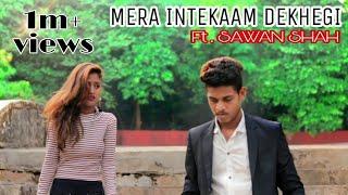 Thukra ke mera pyaar | Heart Touching Video | Revenge story | Mere Inteqam Dekhegi | Rajkumar Rao