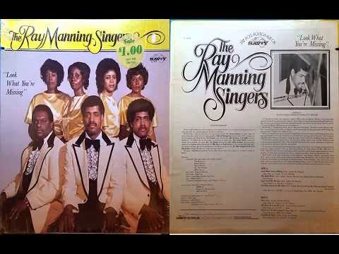 Ray Manning Singers / Look What You're Missing