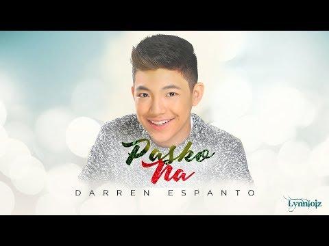 Darren Espanto - Pasko Na (lyrics)