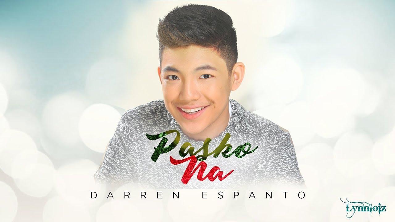 Darren Espanto - Pasko Na (lyrics) - YouTube