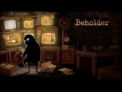 Симулятор стукача в антиутопическом обществе - Beholder