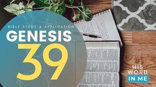 HIS WORD IN ME | Genesis 39 | GRACE RIVER