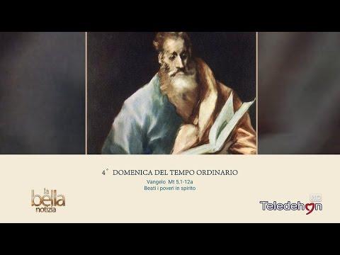 LA BELLA NOTIZIA - 4a DOMENICA TEMPO ORDINARIO - ANNO A