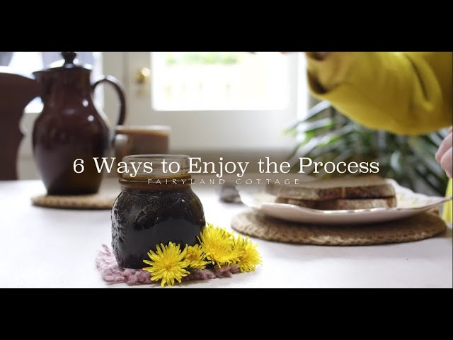 6 Ways to Enjoy the Process - making dandelion honey
