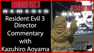 Resident Evil 3 Director Commentary with Kazuhiro Aoyama [ENG/日本語]