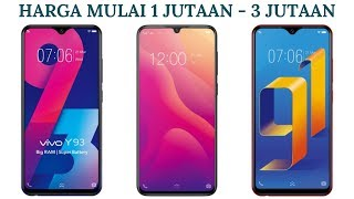 5 HP Vivo Terlaris 2019 di Indonesia Harga Mulai 1 Jutaan - 3 Jutaan