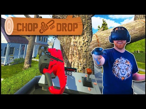 I CUT DOWN A BUNCH OF TREES! Electrical Line Worker Simulator - Chop And Drop VR Gameplay - HTC Vive
