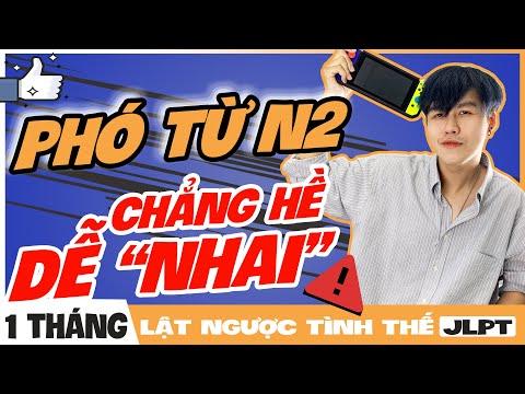 TOP 10 PHÓ TỪ JLPT N2 THƯỜNG XUẤT HIỆN TRONG ĐỀ THI JLPT PHẦN 2