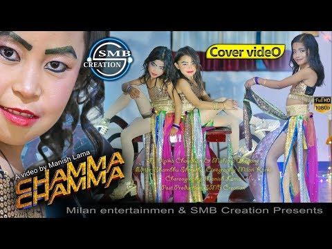 CHAMMA CHAMMA   COVER VIDEO   Ft. Dipika & Mahima   Manish Lama   SMB Creation