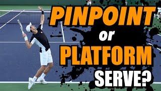 Pinpoint or Platform Stance? - Tennis Serve Lesson