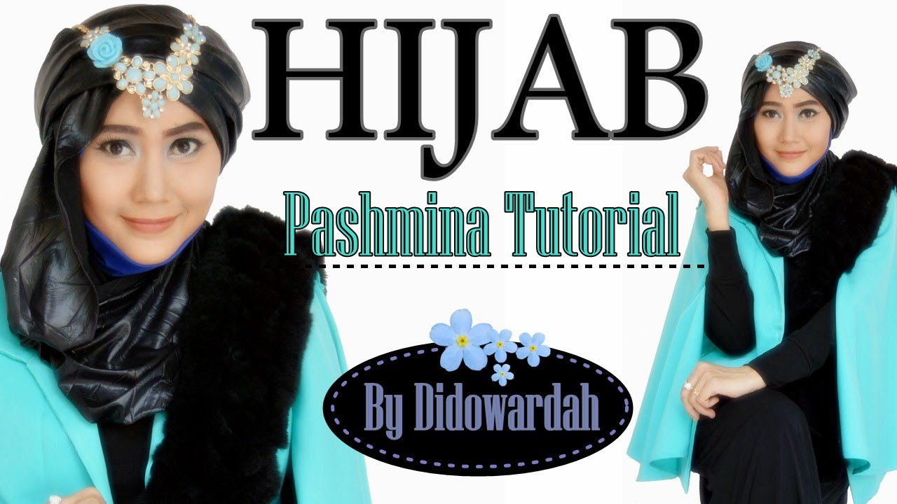 Tutorial Hijab Modern Pashmina Tutorial Hijab Pesta By