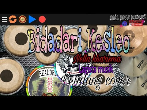 BIDADARI KESLEO - Nella kharisma - lagista musik  ( kendang cover)