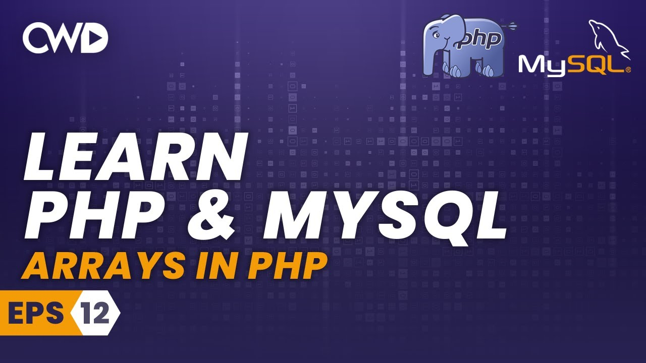Arrays in PHP - PHP for Beginners - PHP Programming