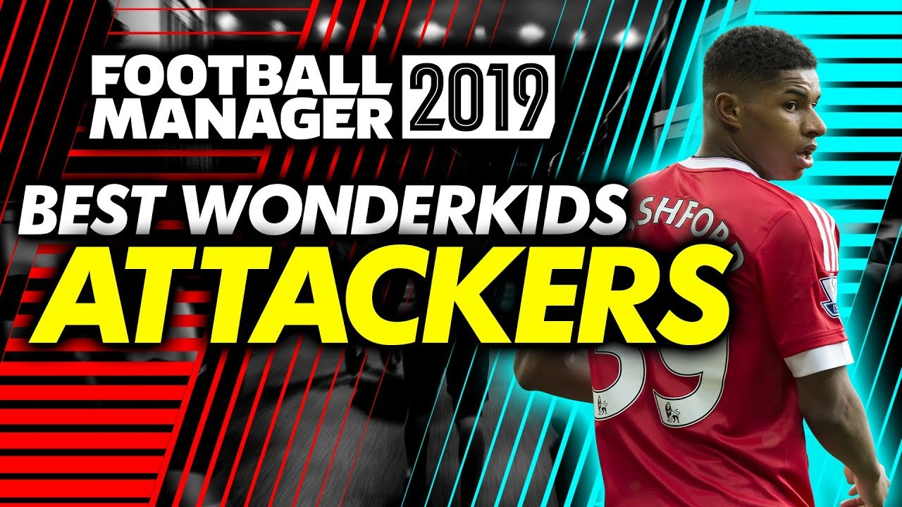 Football Manager 2019 Wonderkids: Attackers Shortlist (FM19)