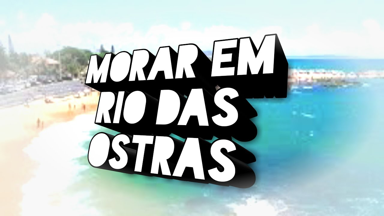 Fernando Armario Muñoz ~ Comoé morar em Rio das Ostras? YouTube
