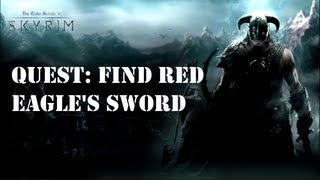 Skyrim Quest Guide: Find Red Eagle's Sword