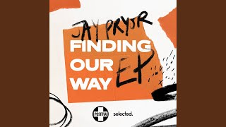 Play Finding Our Way (feat.  Steve James) (Jay Pryor VIP Mix)