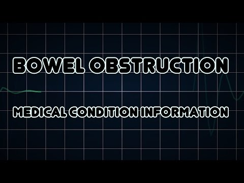 Bowel obstruction (Medical Condition)