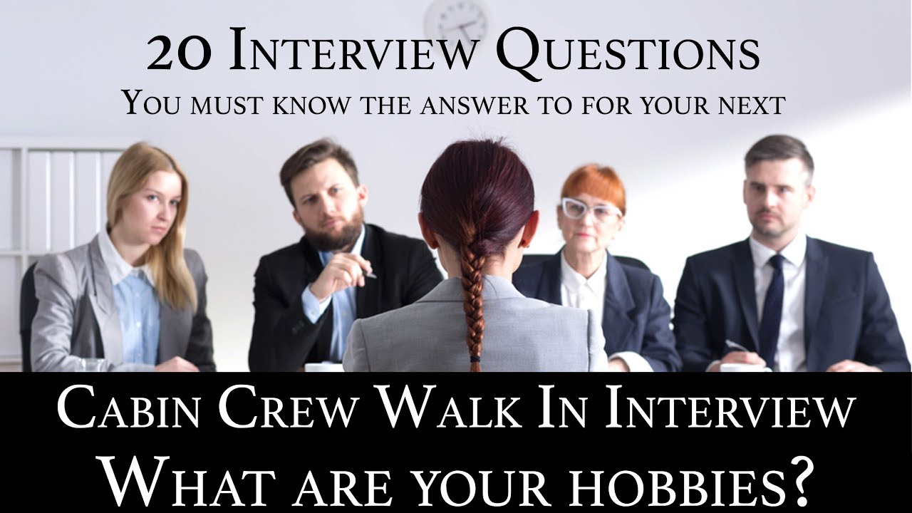 Cabin Crew Recruitment Interview Qu0026A #15 What Are Your Hobbies?