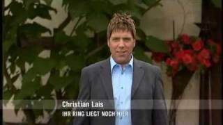 Christian Lais - Ihr Ring liegt noch hier 2009 YouTube Videos
