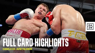FULL CARD HIGHLIGHTS | Canelo Alvarez vs. Avni Yildirim