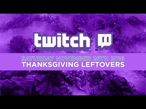 Vainglory Twitch Stream - Thanksgiving Leftovers