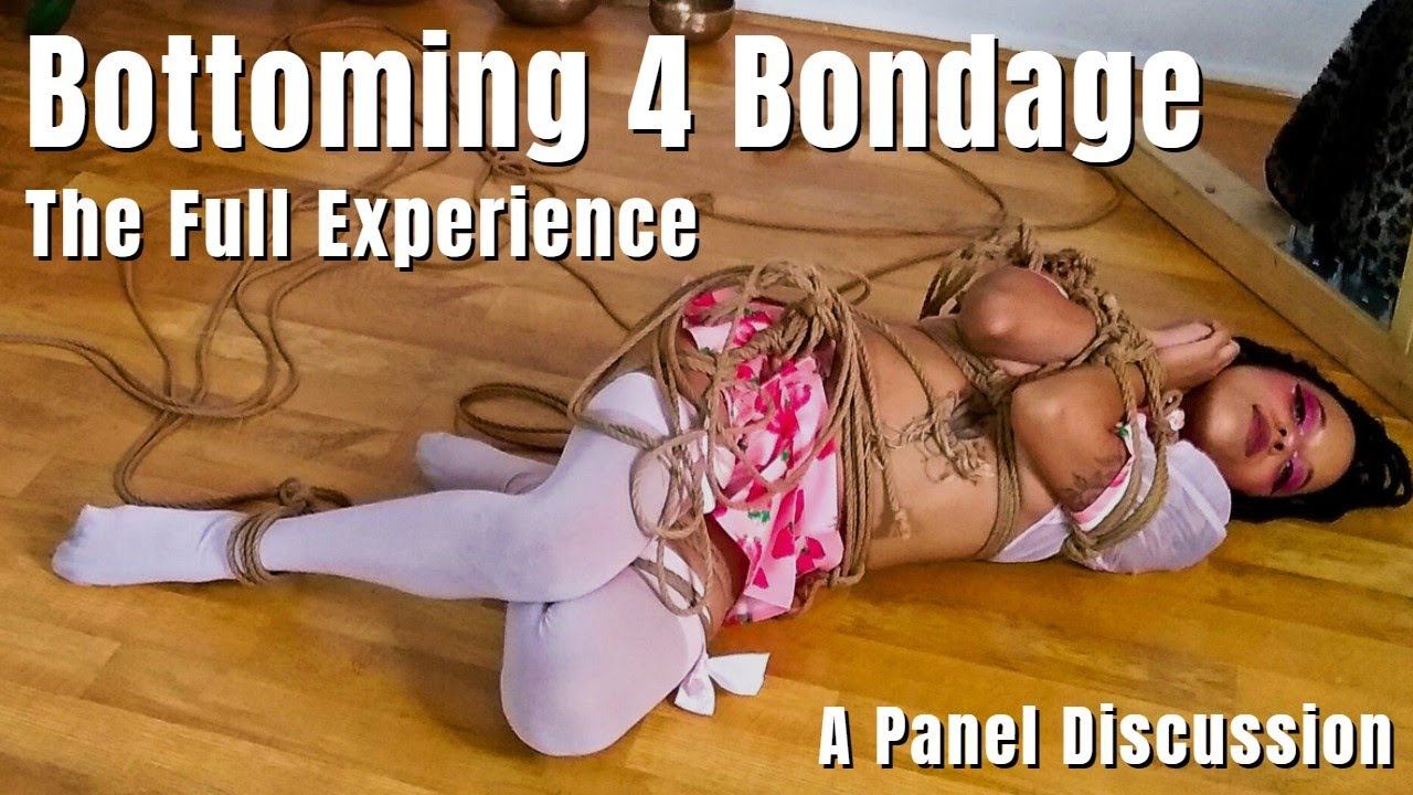 Bottoming In Rope Bondage ▶ The Whole Body Experience   A Panel of Experience Shibari Bottoms