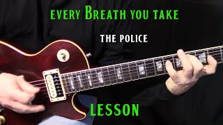 "how to play ""Every Breath You Take"" by The Police - electric guitar lesson"
