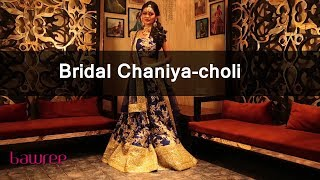 Bawree Fashions - Bridal Chaniya-choli  - Episode 12