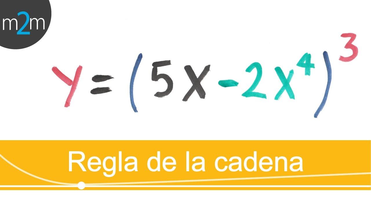 Derivar Con Regla De La Cadena Ejercicio 1 Youtube