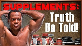 Supplements: Don't Buy Anything Till You Have Seen This Video!