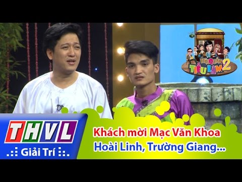 THVL | Hội quán tiếu lâm 2 - Tập 15: Khách mời Mạc Văn Khoa - Hoài Linh, Trường Giang, Thúy Nga