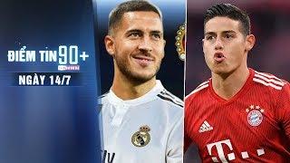 Điểm tin 90+ ngày 14/7 | Xác định số áo Harzard, Atletico hỏi mua James Rodriguez