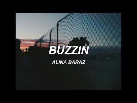 alina baraz - buzzin // lyrics