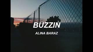 alina baraz buzzin lyrics