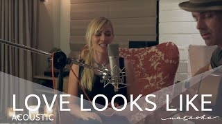 "Natasha Bedingfield - ""Love Looks Like"" (Acoustic Video)"
