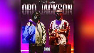 GIMS - ORO JACKSON feat. GAZO (Audio Officiel)