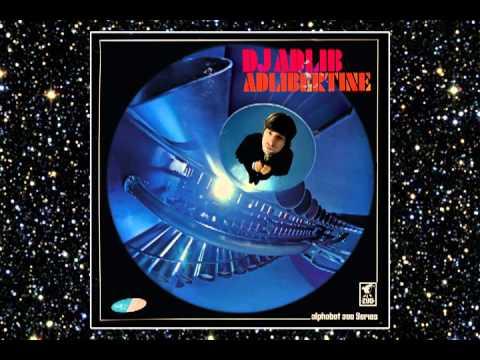 DJ ADLIB - BRING IT TO THE TABLE - ADLIBERTINE - ALPHABET ZOO - DROPPIN' SCIENCE