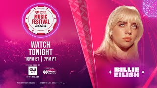 Billie Eilish - iHeartRadio Music Festival, T-Mobile Arena, Las Vegas, NV, USA (Sep 18, 2021) HDTV