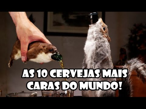 Papo de Sexta - As 10 cervejas mais caras do mundo!