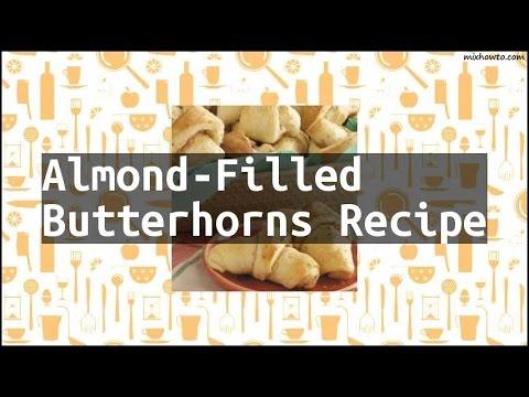 Recipe Almond-Filled Butterhorns Recipe