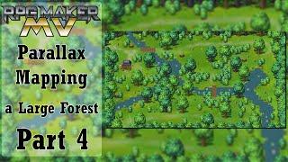 RPG Maker MV Parallax Tutorial - Large Forest - Part 4 [Optional]