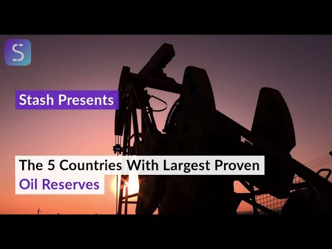 The 5 Countries With Largest Proven Oil Reserves