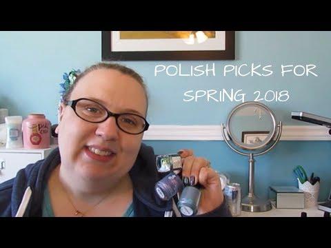 NAIL POLISH PICKS FOR SPRING 2018
